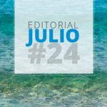 Editorial Julio:  Muy buen 1er semestre | Ahora a cargar pilas