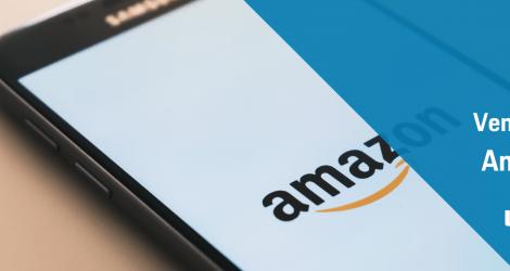 Amazon 2 : ¿Cómo empiezo a vender en Amazon?