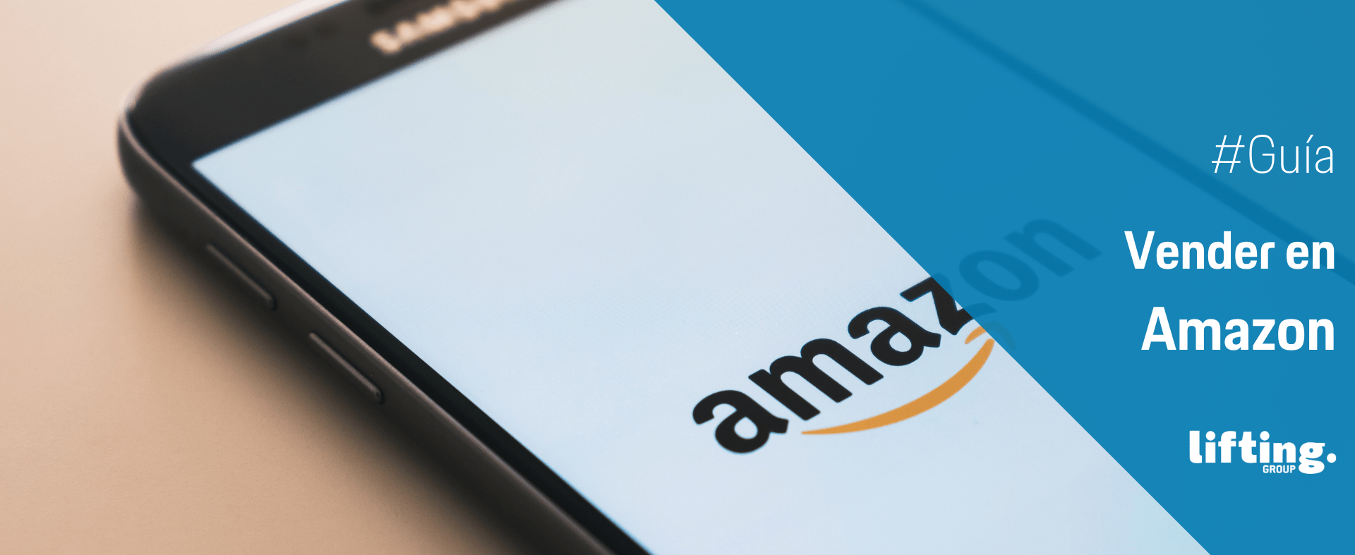 Amazon 2 : ¿Cómo empiezo a vender en Amazon?
