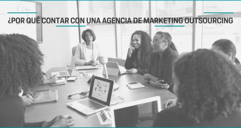 Marketing Outsourcing: El partner estratégico que necesitas