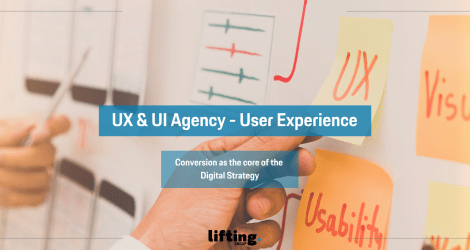UX & UI Agency: Conversion at the core of Digital Strategy