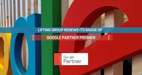 Lifting Group renews its Google Partner Premier badge for another year
