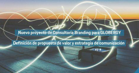 Globergy, nuevo proyecto de consultoría de definición de propuesta de valor y estrategia de comunicación